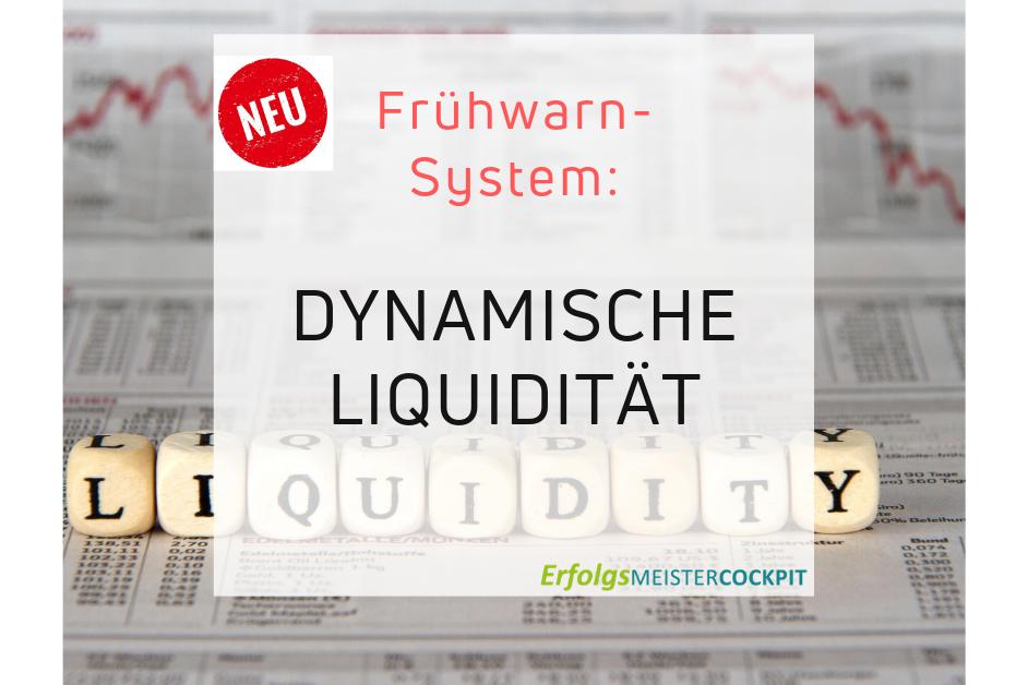 Dynamische Liquidität – zahlungsfähig bleiben